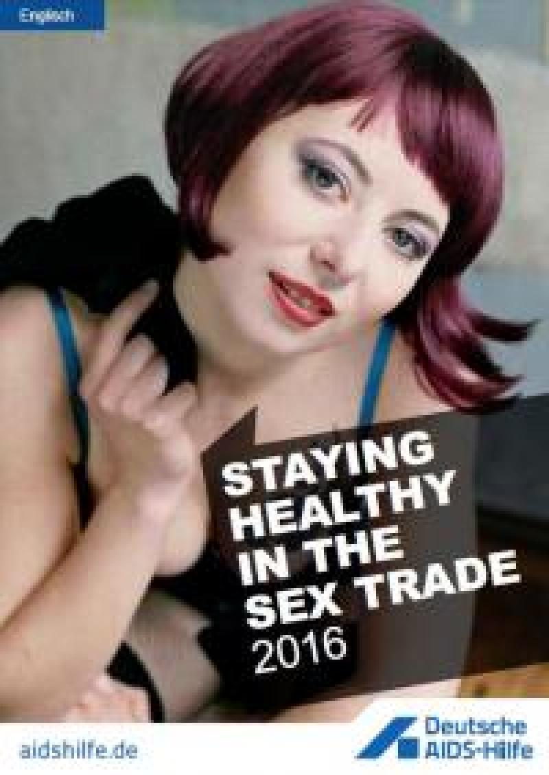 Cover staying healthy in the sex trade
